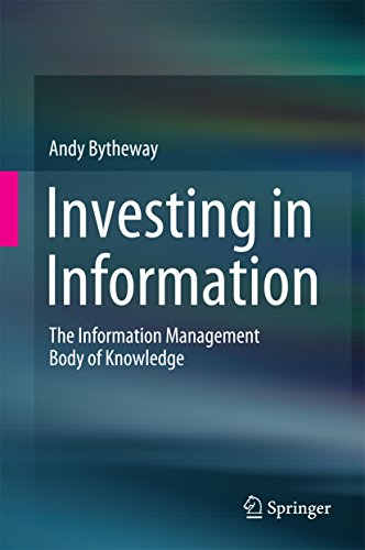 Download Investing in Information: The Information Management Body of Knowledge Pdf