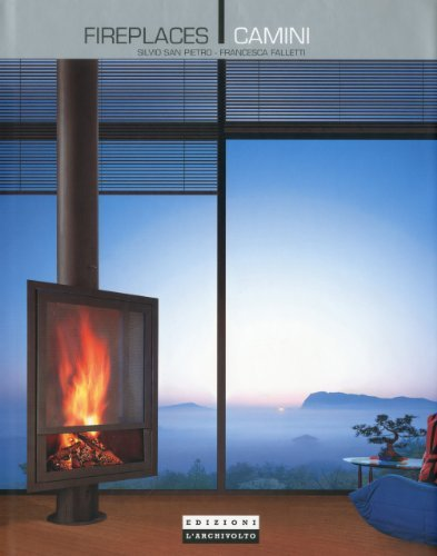 Fireplaces by Silvio San Pietro (2009-12-15)