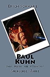 Paul Kuhn: Swingende Jahre