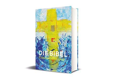 Die Bibel. Jahresedition 2018: Gesamtausgabe. Einheitsübersetzung Mit Bibelleseplan