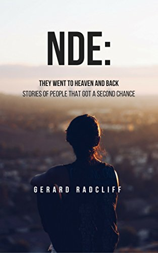 NDE: They Went To Heaven And Back - Stories of People That Got A