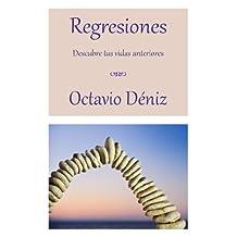 Regresiones. Descubre tus vidas anteriores