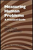 Measuring Human Problems : A Practical Guide, , 0471912069