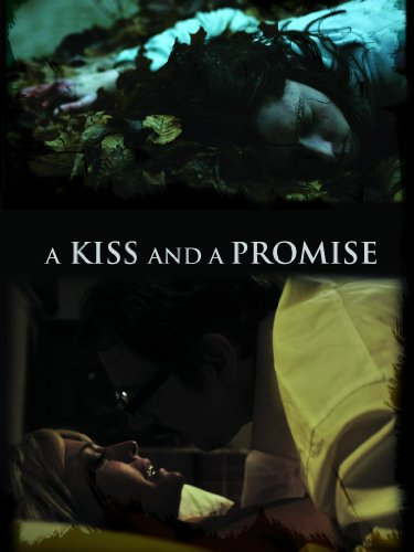 (A Kiss And A Promise)