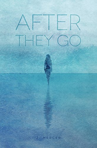 After They Go by J Mercer ebook deal