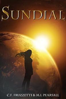 Sundial (The Light Bringer Series Book 1) by [Fruzzetti, C.F., Pearsall, M.I.]