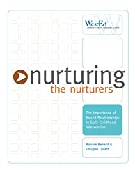 Nurturing the Nurturers: The Importance of Sound Relationships in Early Childhood Intervention