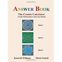 Answer Book to the Cosmic Calculator: A Vedic Mathematics Course for Schools