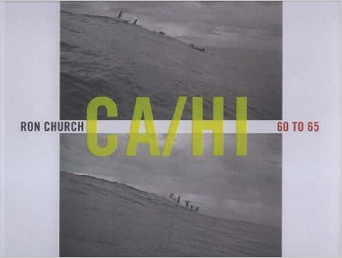 Ron Church: California to Hawaii 1960 to 1965: Amazon.es ...