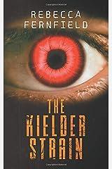 The Kielder Strain: A Science Fiction Horror Novel Paperback