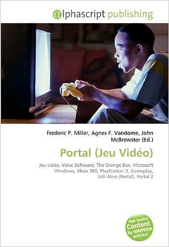 Portal Jeu Vidéo : Jeu vidéo, Valve Software, The Orange Box ...