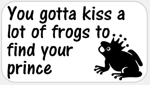 You Gotta Kiss Lot of Frogs to Find Prince 250 Stickers Pack 2.25 x 1.25 inches (Favors Prince Wedding Frog)