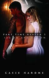 Part Time Reaper #1: Tag em and Bag em