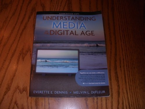 Understanding Media in the Digital Age- Examination Copy