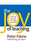 Joy of Teaching: A Practical Guide for New College Instructors (H. Eugene and Lillian Youngs Lehman)