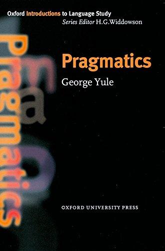 Pragmatics (Oxford Introduction to Language Study)