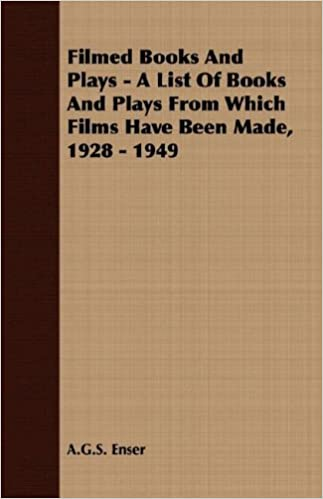 Book Filmed Books And Plays - A List Of Books And Plays From Which Films Have Been Made, 1928 - 1949