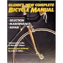 Glenn's New Complete Bicylce Manual