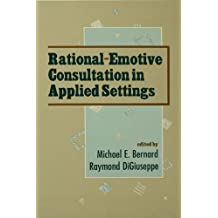 Rational-emotive Consultation in Applied Settings (School Psychology Series)