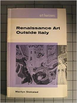 renaissance art outside italy art horizons series