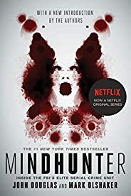 Mindhunter: Inside the FBI's Elite Serial Crime