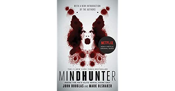 Amazon.com: Mindhunter: Inside the FBIs Elite Serial Crime ...