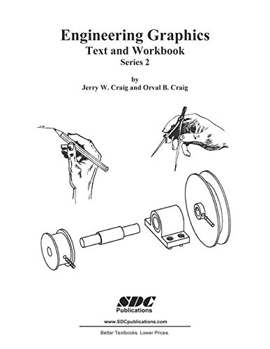Engineering graphics: Text and Workbook (Series 2): Jerry W Craig ...