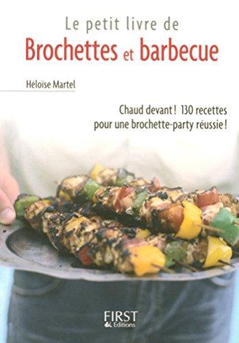 Idee De Brochette.Amazon Com Petit Livre De Brochettes Et Barbecue Le