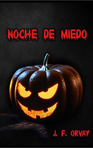 NOCHE DE MIEDO (Spanish Edition)
