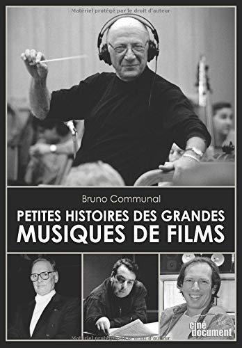 Petites Histoires des Grandes Musiques de Films (French Edition)