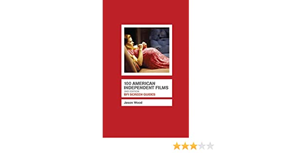Amazon com: 100 American Independent Films (Screen Guides
