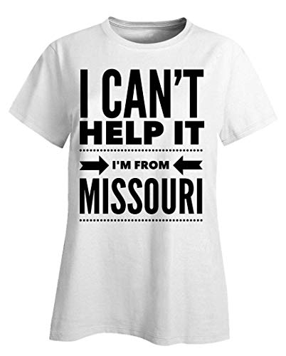 Missouri Ladies T-shirt - Missouri Ladies T-Shirt - I Can't Help It I'm from - United State Gift White