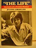 The Life, Jeanne Cordelier, 0670428140