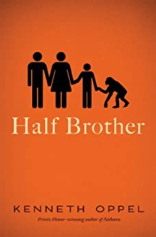 Half Brother by [Oppel, Kenneth]