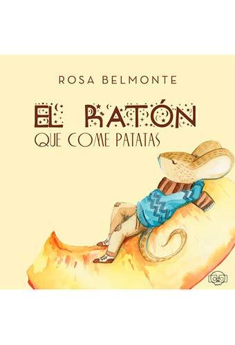 EL RATÓN QUE COME PATATAS (PAND&COOKIE): Amazon.es: Belmonte ...
