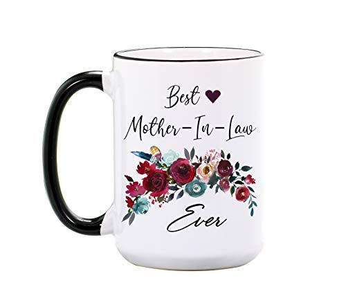 Best Mother In Law Ever Mug From Son In Law - Mother In Law Gifts From Daughter In Law for Birthday or Christmas - Mothers Day Coffee Cup From Bride or Groom on Wedding Day (11 oz. White)