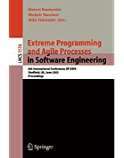 Extreme Programming and Agile Processes in Software Engineering: 6th International Conference, XP 2005, Sheffield, UK, June 18-23, 2005, Proceedings