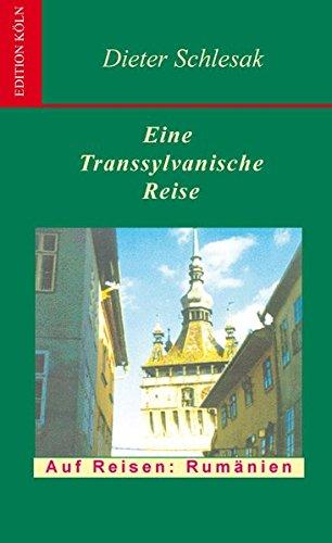 Eine transsylvanische Reise: Anders Reisen: Rumänien