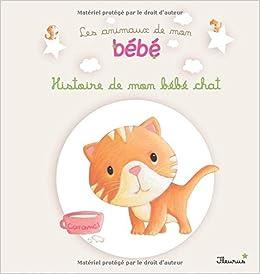 """Résultat de recherche d'images pour """"histoire de mon bébé chat"""""""