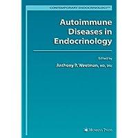 Autoimmune Diseases in Endocrinology (Contemporary Endocrinology)
