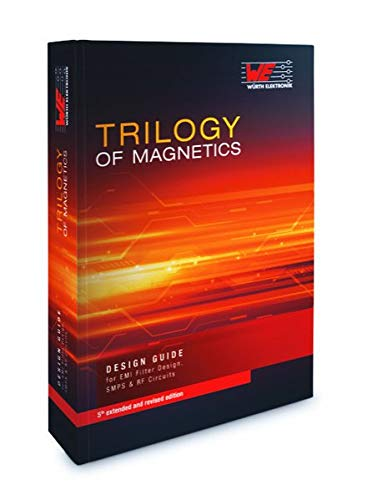Trilogy of Magnetics: Design Guide for EMI filter design, SMP & RF