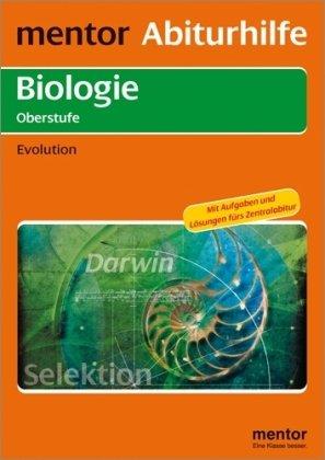 mentor Abiturhilfe: Biologie Oberstufe: Evolution