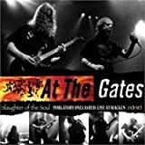 Slaughter of The Soul/Purgatory Unleashed by At the Gates (2011-06-14)