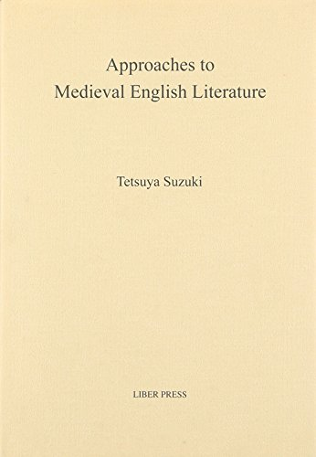 APPROACHES TO MEDIEVAL ENGLISH