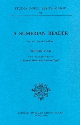 A Sumerian Reader (Studia Pohl: Series Maior)