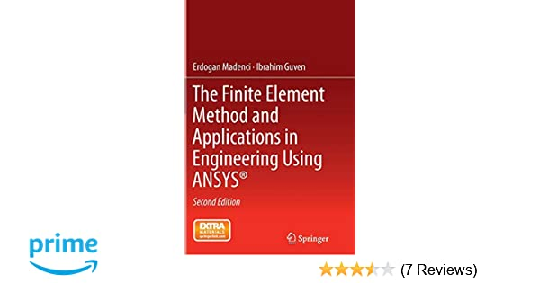 The Finite Element Method and Applications in Engineering Using ANSYS/®