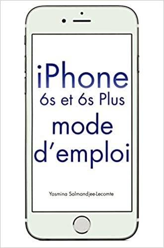 En ligne téléchargement gratuit iPhone 6S & 6S Plus Mode d'emploi pdf ebook