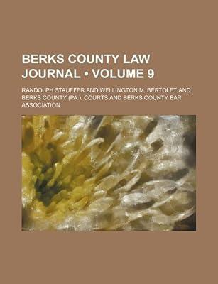 Berks County Law Journal (Volume 9): Randolph Stauffer