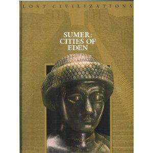 Sumer: Cities of Eden (Lost Civilizations)