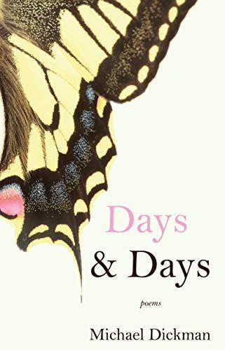 Days & Days: Poems